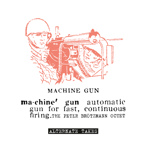 Machine Gun - Alternative Takes (VINYL)