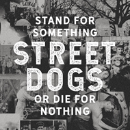 Stand For Something Or Die For Nothing (VINYL)