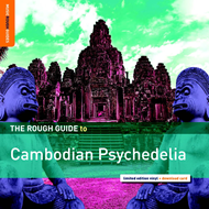 The Rough Guide To Cambodian Psychedelia (VINYL)