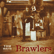 Brawlers (Remastered) (VINYL - 2LP - 180 gram)