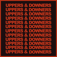 Uppers & Downers (VINYL)