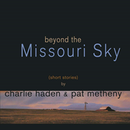 Beyond The Missouri Sky (Short Stories) (VINYL -2LP - 180 gram)
