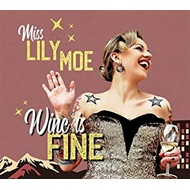 Wine Is Fine - Limited Edition (VINYL)