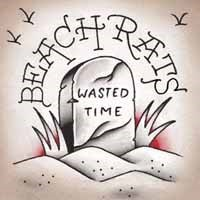 "Wasted Time (VINYL - 7"")"