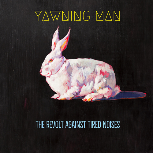 The Revolt Against Tired Noises (VINYL)