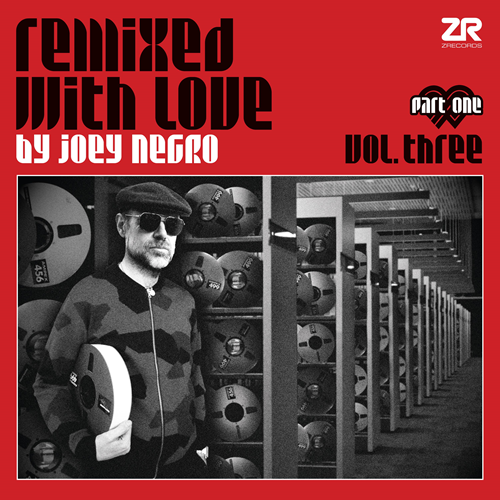 Remixed With Love By Joey Negro 3 - Pt. 1 (VINYL - 2LP)