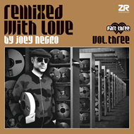Remixed With Love By Joey Negro 3 - Pt. 3 (VINYL - 2LP)
