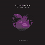 Love & Work: The Lioness Sessions (VINYL - 2LP)