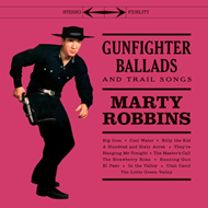 Gunfighter Ballads And Trail Songs (VINYL - 180 gram - Colored)