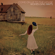 Produktbilde for Come On Up To The House: Women Sing Waits (USA-import) (VINYL)