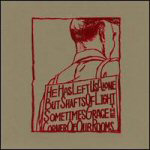 Produktbilde for He Has Left Us Alone But Shafts Of Light Sometimes Grace The Corner Of Our Rooms (VINYL)