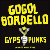 Gypsy Punks: Underdog World Strike (VINYL - 2LP)