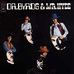 Dr. Byrds And Mr. Hyde (VINYL)