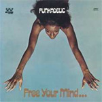 Free Your Mind...And Your Ass Will Follow (VINYL)