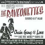 Chain Gang Of Love (VINYL - 180 gram)