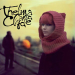 "Thelma And Clyde EP (VINYL - 7"" + CD)"