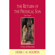 The Return of the Prodigal Son: Study Course (LYDBOK)