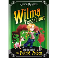Wilma Tenderfoot and the Case of the Putrid Poison (LYDBOK)