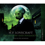 The Shadow Over Innsmouth (LYDBOK)