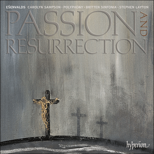 Esenvalds: Passion and Resurrection (CD)
