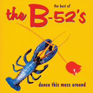 Produktbilde for The Best Of The B-52's: Dance This Mess Around (UK-import) (CD)