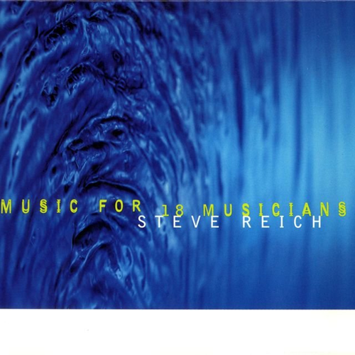 Reich: Music For 18 Musicians (1998) (CD)