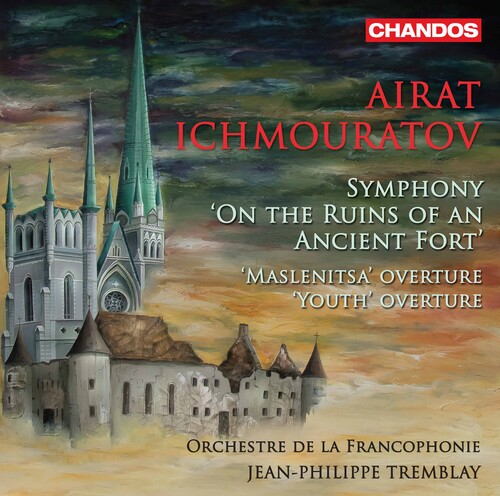 Ichmouratov: Symphony (On The Ruins Of An Ancient Fort); Maslenitsa Overture; Youth Overture (CD)