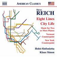 Produktbilde for Reich: Eight Lines; City Life; Music For Two Or More Pianos; Vermont Counterpoint; New York Counterp (CD)