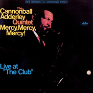 "Produktbilde for Mercy, Mercy, Mercy! -  Live At ""The Club"" (UK-import) (CD)"