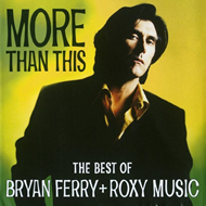 Produktbilde for More Than This - The Best Of Bryan Ferry + Roxy Music (CD)