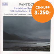 Produktbilde for Bantock: Hebridean Symphony; Old English Suite; Russian Scenes (CD)