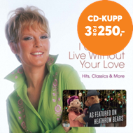 Produktbilde for I Couldn't Live Without Your Love: Hits, Classics & More (2CD)