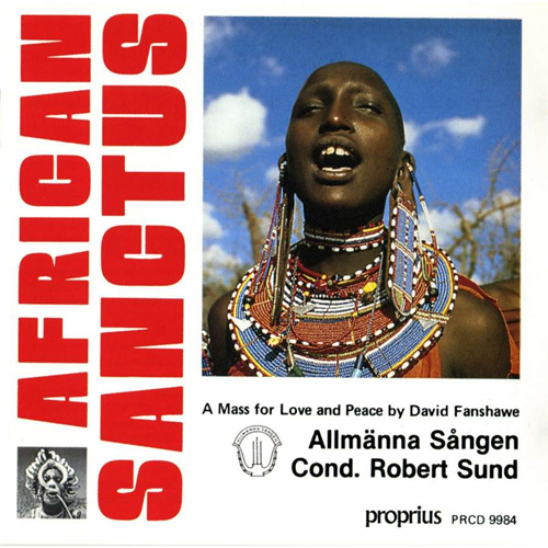David Fanshawe: African Sanctus (CD)