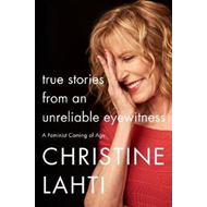Produktbilde for True Stories from an Unreliable Eyewitness (BOK)