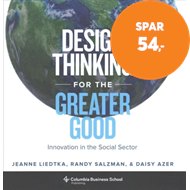 Produktbilde for Design Thinking for the Greater Good - Innovation in the Social Sector (BOK)