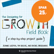 Produktbilde for The Designing for Growth Field Book - A Step-by-Step Project Guide (BOK)