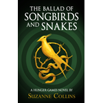 The Ballad Of Songbirds And Snakes (A Hunger Games Novel) (BOK)