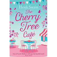 Produktbilde for The Cherry Tree Cafe - Cupcakes, crafting and love - the perfect summer read for fans of Bake Off (BOK)