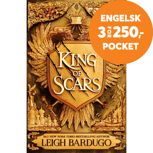 King of Scars - return to the epic fantasy world of the Grishaverse, where magic and science collide (BOK)