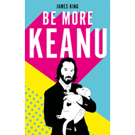 Produktbilde for Be More Keanu (BOK)