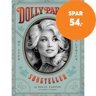 Produktbilde for Dolly Parton, Songteller: My Life In Lyrics (BOK)