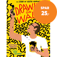 Produktbilde for Drawing on Walls - A Story of Keith Haring (BOK)