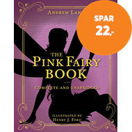 Produktbilde for The Pink Fairy Book - Complete and Unabridged (BOK)