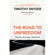 Produktbilde for The road to unfreedom - Russia, Europe, America (BOK)