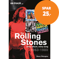 Produktbilde for The Rolling Stones 1963-1980 - On Track - Every Album, Every Song (BOK)