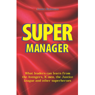 Produktbilde for Supermanager What Leaders Can Learn From (BOK)