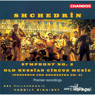 Produktbilde for Shchedrin: Old Russian Circus Music;Symphony No 2 (CD)