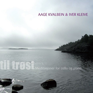 Produktbilde for Aage Kvalbein & Iver Kleive - Til Trøst - Meditasjoner For Cello Og Piano (CD)