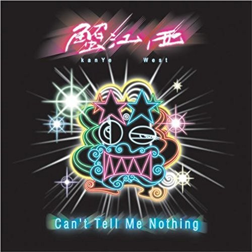 "Can't Tell Me Nothing (VINYL - 12"")"