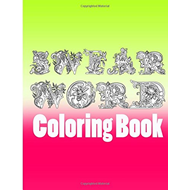Swear Word Coloring Book (BOK)